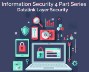Datalink Layer Security