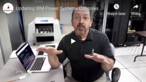 Updating IBM Power Systems video